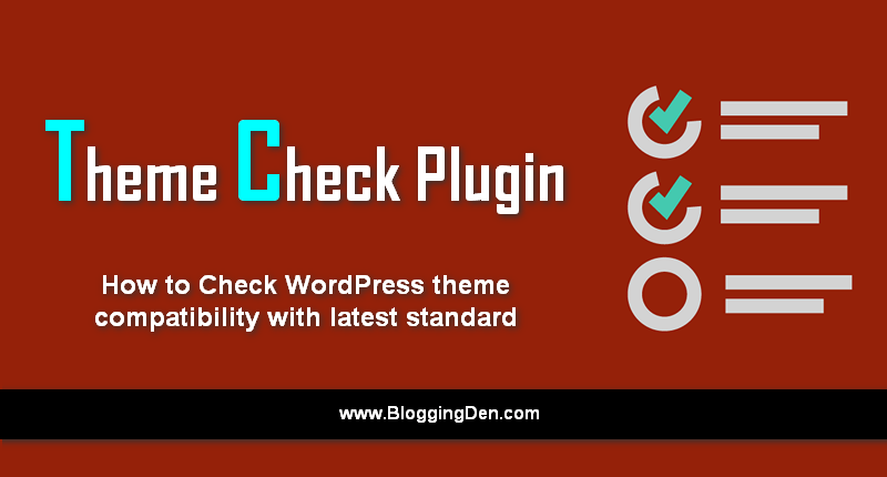 theme check plugin to check latest standards