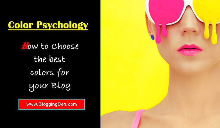 Color Psychology How to Choose the best colors
