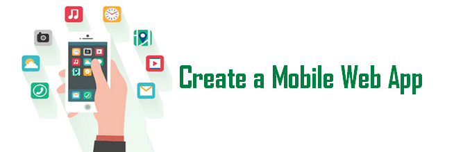 Mobile First SEO Strategy: Create a mobile web app