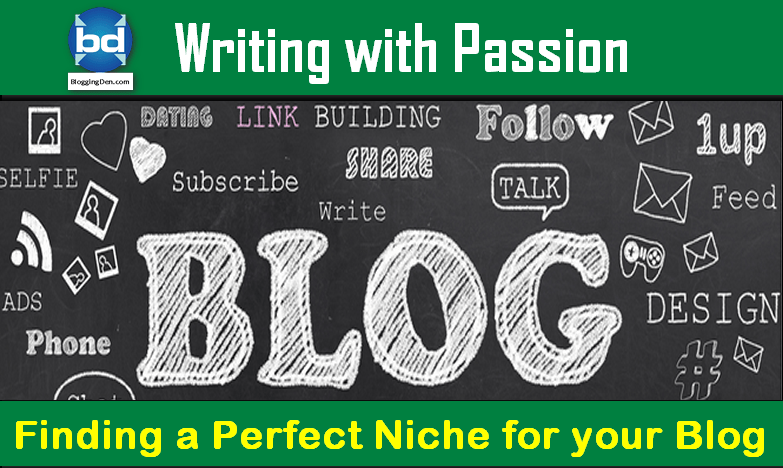 Finding a perfect Niche for your blog