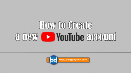 How to Create YouTube account and How to Upload Videos?