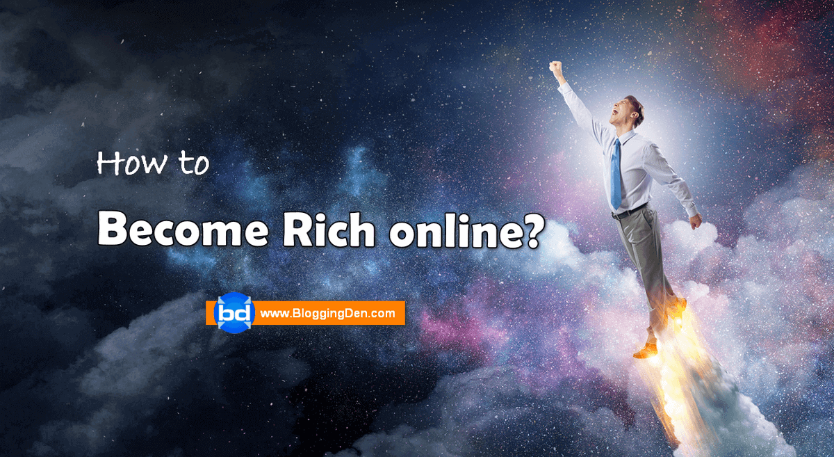 how to become rich online